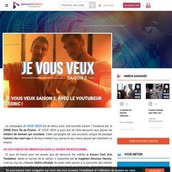 """Parcoursmétiers : la campagne """"JE VOUS VEUX"""" est de retour"""