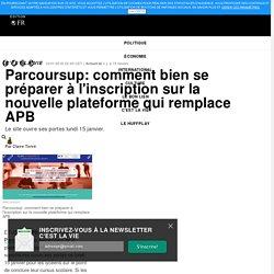 Parcoursup: comment bien se préparer à l'inscription sur la nouvelle plateforme qui remplace APB