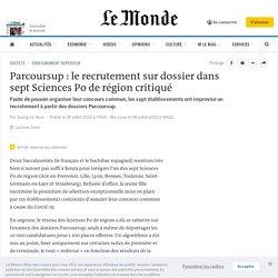Parcoursup: le recrutement sur dossier dans sept Sciences Po de région critiqué