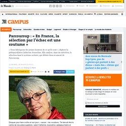 Parcoursup: «En France, la sélection par l'échec est une coutume»