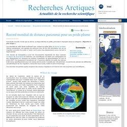 Record mondial de distance parcourue pour un poids plume - Recherches Arctiques