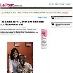 « Je t'aime pareil », l'émission de l'été qui fait du bien sur France Inter. - Jade sur LePost.fr
