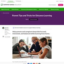 Parent Tips and Tricks for Distance Learning
