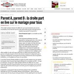 ParentA, parentB : la droite part enlive sur le mariage pour tous