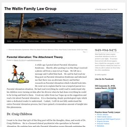 Parental Alienation: The Attachment Theory