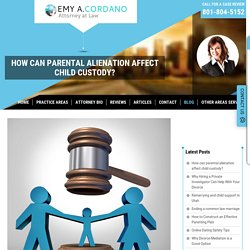 How can parental alienation affect child custody?