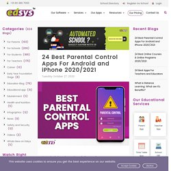 24 Best Parental Control Apps For Android and iPhone 2020/2021