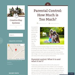 Parental Control: How Much is Too Much?
