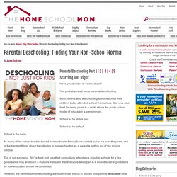 Parental Deschooling: Finding Your Non-School Normal