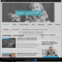 Parentalité Archives - Papa positive !
