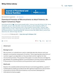 Parenteral Provision of Micronutrients to Adult Patients: An Expert Consensus Paper - Blaauw - 2019 - Journal of Parenteral and Enteral Nutrition