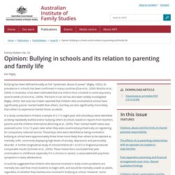 Family Matters - Issue 92 - Opinion: Bullying in schools and its relation to parenting and family life