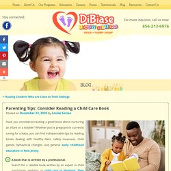 Parenting Tips: Consider Reading a Child Care Book