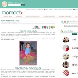 How to Make a Tutu - Influential Mom Blogger, Parenting, Community