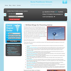 100 Best Blogs for Parenting Advice Nurse Practitioner Schools