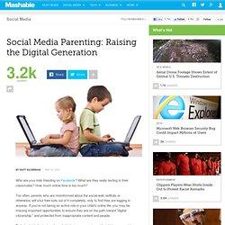 Social Media Parenting: Raising the Digital Generation