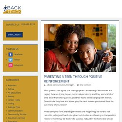 Parenting A Teen Through Positive Reinforcement - Back On Track