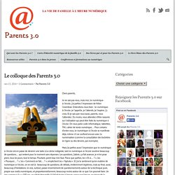 Le colloque des Parents 3.0