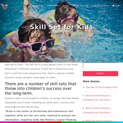 Role of Parents in Children Skill Development - Squizzl
