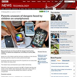 Parents unaware of dangers faced by children on smartphones