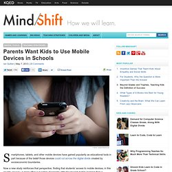 Parents Want Kids to Use Mobile Devices in Schools