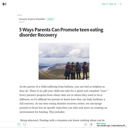 5 Ways Parents Can Promote teen eating disorder Recovery