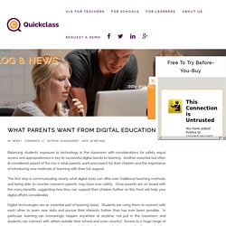 What Parents Want from Digital Education - Quickclass
