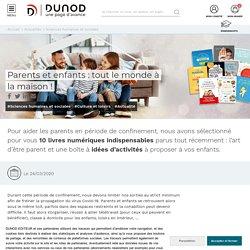 Dunod - Parents et enfants : tout le monde à la maison !