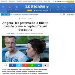 Angers : les parents de la fillette dans le coma acceptent l'arrêt des soins