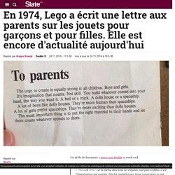 En 1974, Lego a écrit une lettre aux parents sur les jouets pour garçons et pour filles. Elle est encore d'actualité aujourd'hui