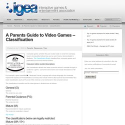 A Parents Guide to Video Games - Classification - IGEA