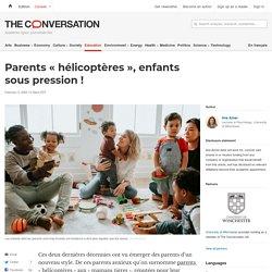 Parents «hélicoptères», enfants souspression!