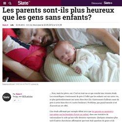 Les parents sont-ils plus heureux que les gens sans enfants?