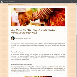Why Most Of The Parents Like Indian Matrimonial Websites?