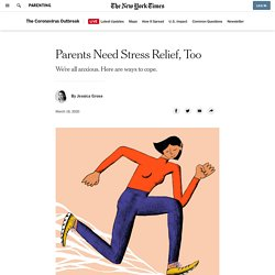 Parents Need Stress Relief, Too