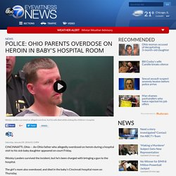 Police: Ohio parents overdose on heroin in baby's hospital room