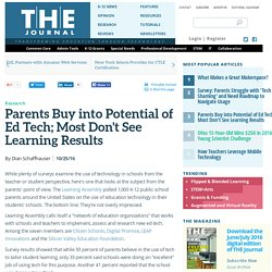 Parents Buy into Potential of Ed Tech; Most Don't See Learning Results