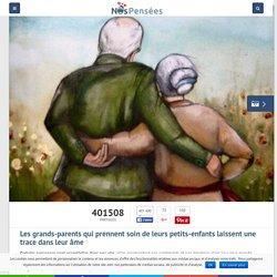 Les grands-parents qui prennent soin de leurs petits-enfants laissent une trace dans leur âme – Nos Pensées