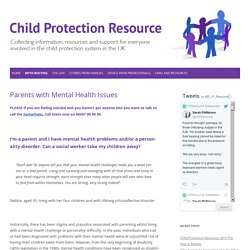 Parents with Mental Health Issues