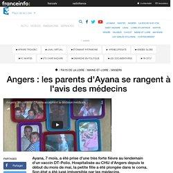 Angers : les parents d'Ayana se rangent à l'avis des médecins - France 3 Pays de la Loire