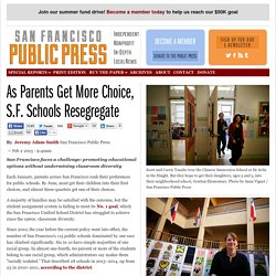 As Parents Get More Choice, S.F. Schools Resegregate