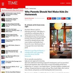 Why Parents Should Not Make Kids Do Homework