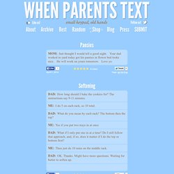 When Parents Text | Small Keypad, Old Hands