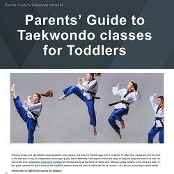 Parents' Guide to Taekwondo classes for Toddlers