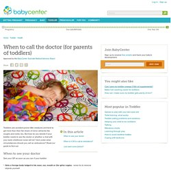 When to call the doctor (for parents of toddlers)