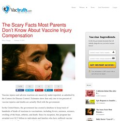The Scary Facts Most Parents Don't Know About Vaccine Injury Compensation
