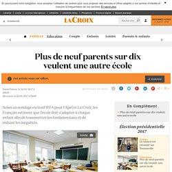 Plus de neuf parents sur dix veulent une autre école - La Croix