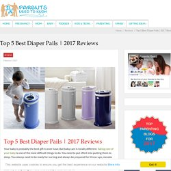 Top 5 Best Diaper Pails