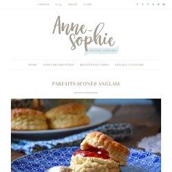 Parfait scones anglais - Anne-Sophie - Fashion Cooking