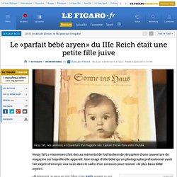 Le «parfait bébé aryen» du IIIe Reich était une petite fille juive